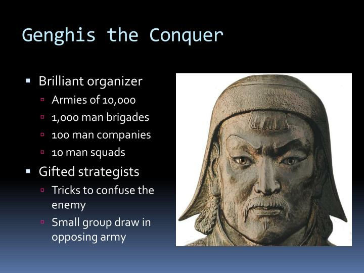 Genghis the Conquer