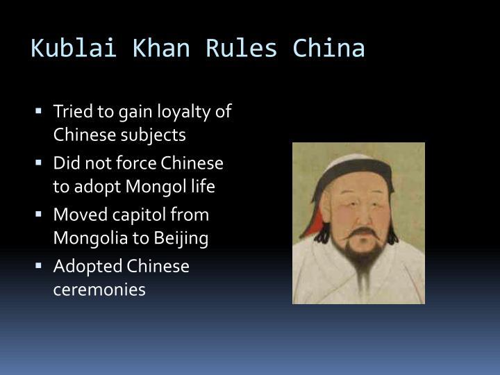 Kublai Khan Rules China