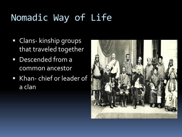 Nomadic Way of Life