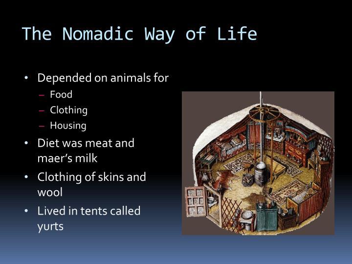 The Nomadic Way of Life