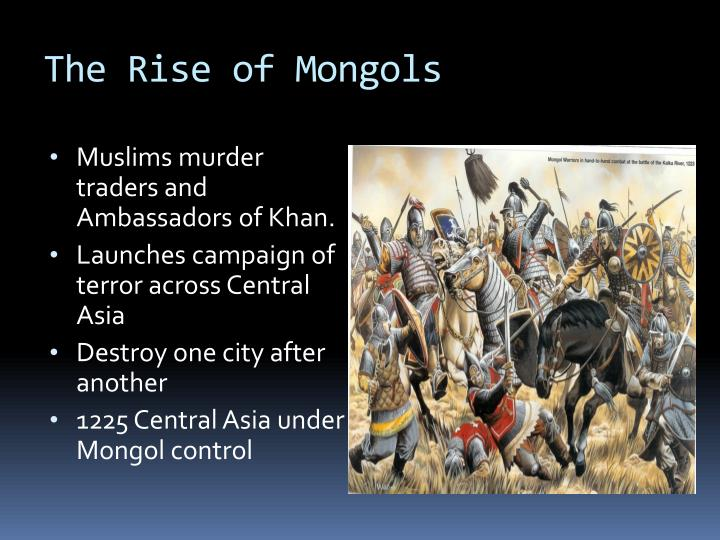 The Rise of Mongols