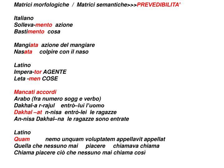 Matrici morfologiche  /  Matrici semantiche>>>