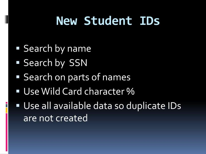 New Student IDs