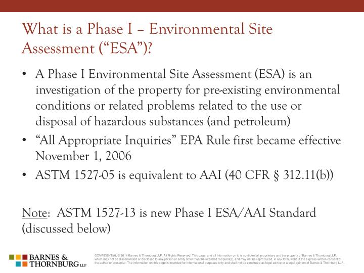 "What is a Phase I – Environmental Site Assessment (""ESA"")?"