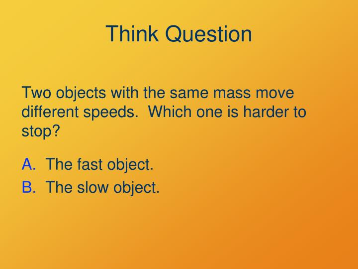 Think Question