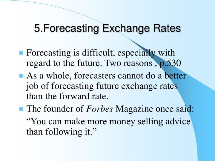 5.Forecasting Exchange Rates