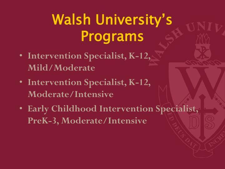Walsh University's Programs