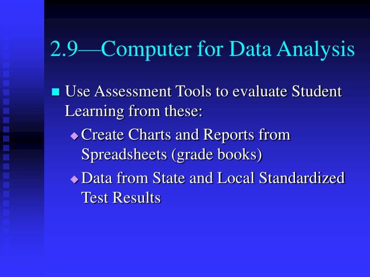 2.9—Computer for Data Analysis