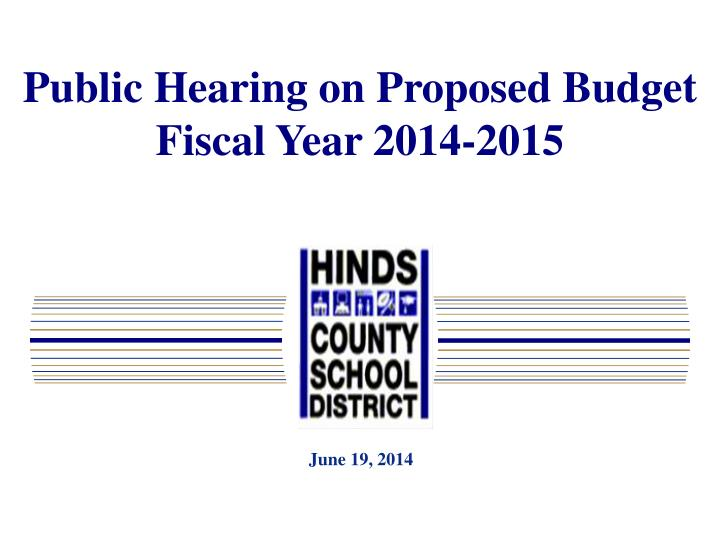 Public Hearing on Proposed Budget