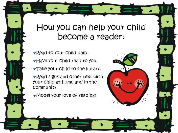 How you can help your child become a reader: