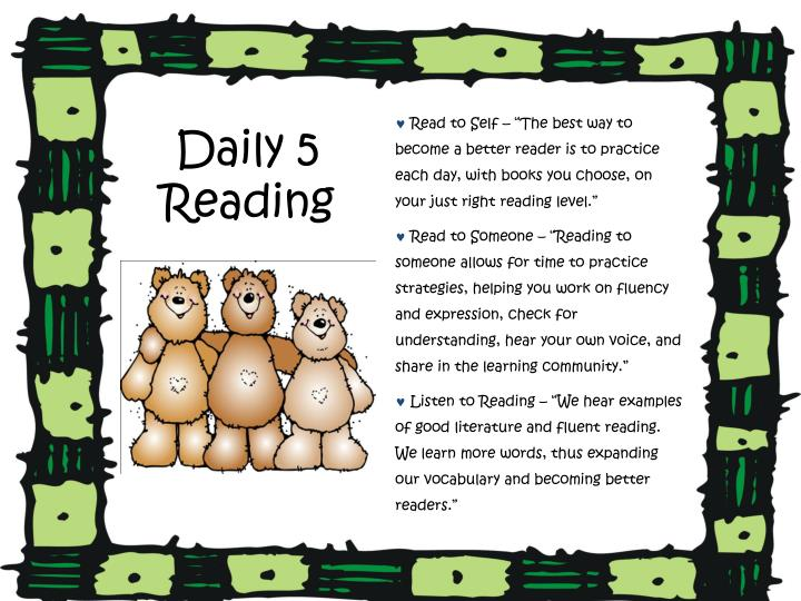 """Read to Self – """"The best way to become a better reader is to practice each day, with books you choose, on your just right reading level."""""""