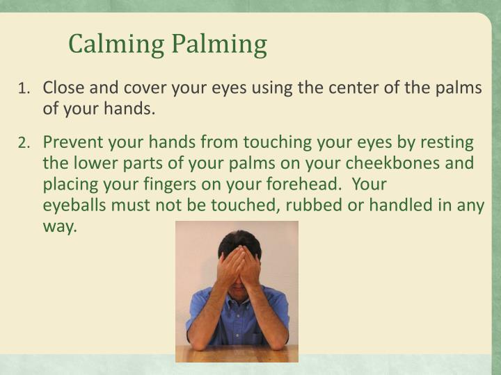 Calming Palming