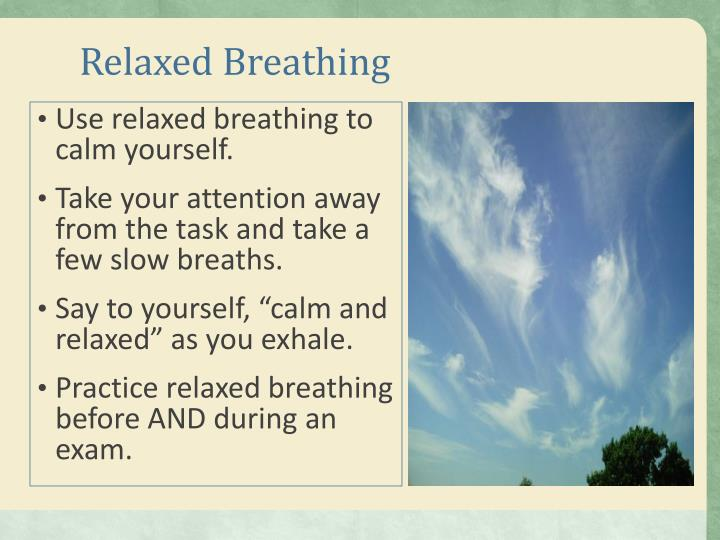 Relaxed Breathing
