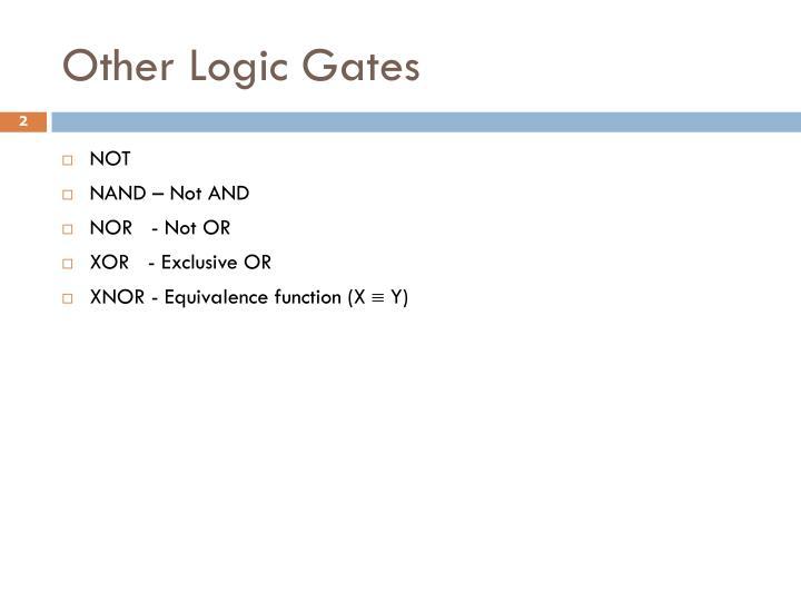 Other Logic Gates