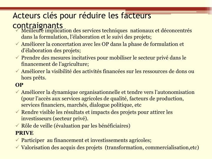 Acteurs clés pour réduire les facteurs contraignants