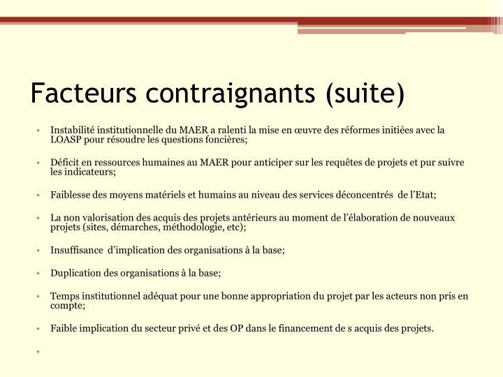 Facteurs contraignants (suite)