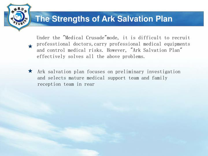 The Strengths of Ark Salvation Plan