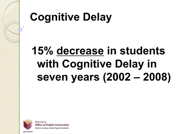 Cognitive Delay