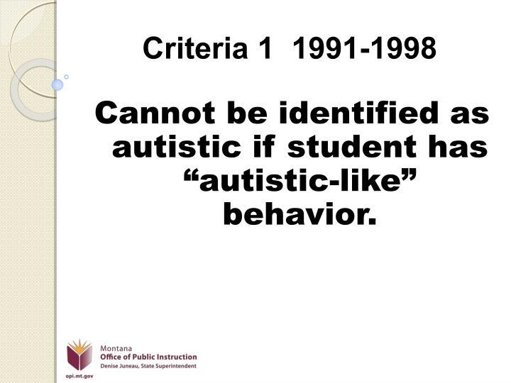 Criteria 1  1991-1998