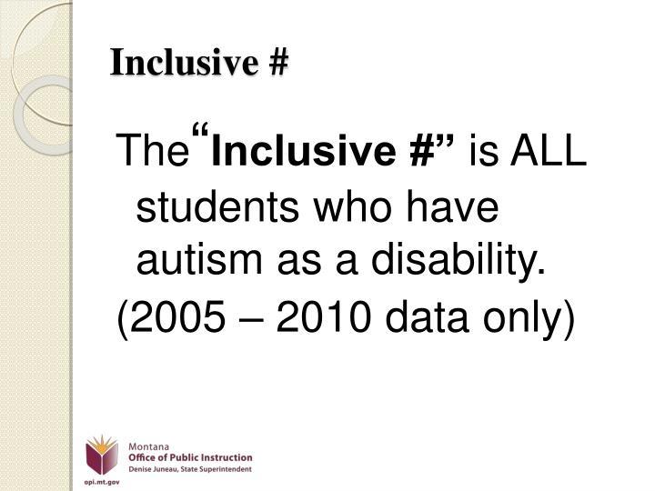 Inclusive #