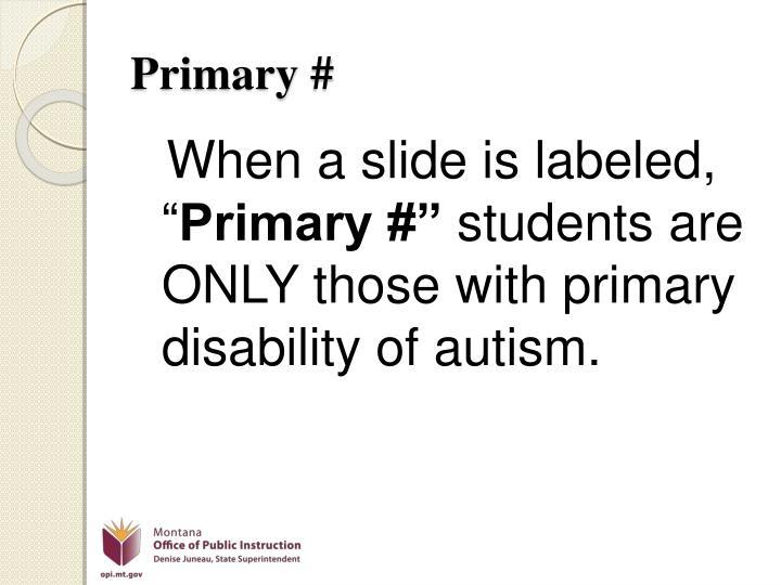 Primary #