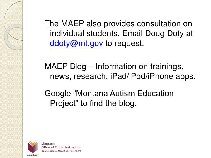 The MAEP also provides consultation on individual students. Email Doug Doty at