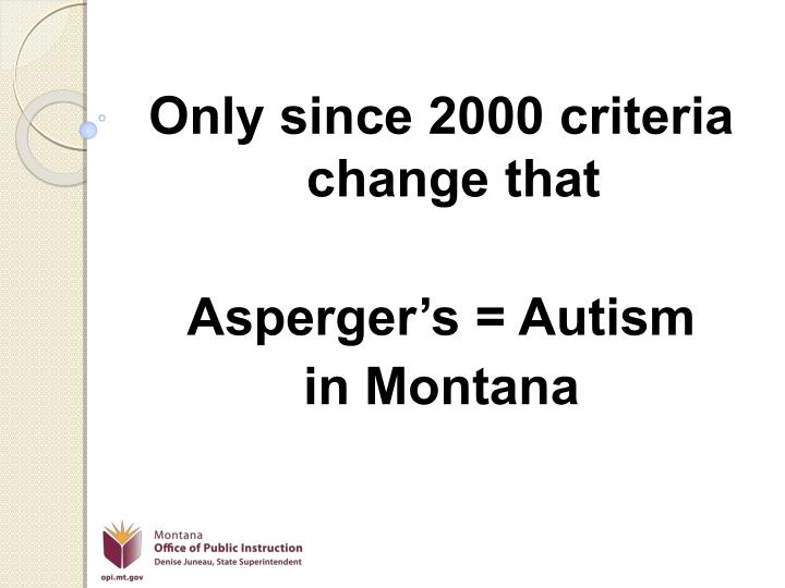 Only since 2000 criteria change that