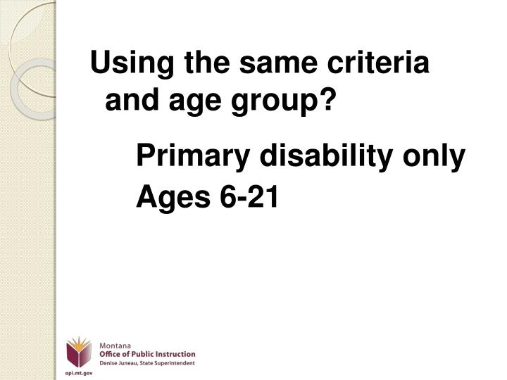Using the same criteria and age group?