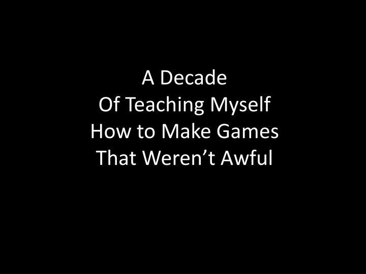 A Decade