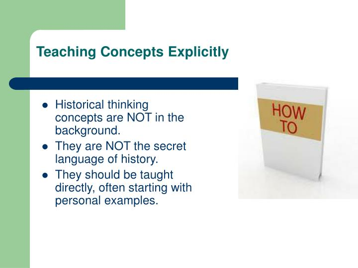 Teaching Concepts Explicitly