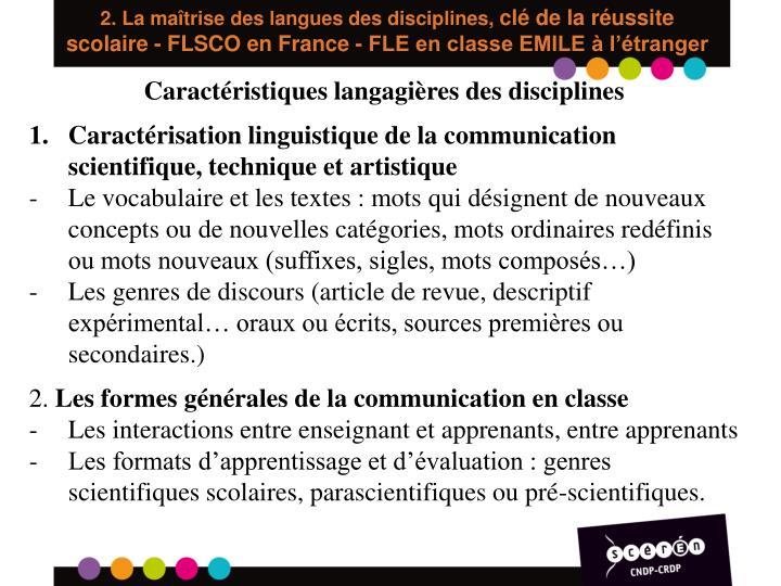 2. La maîtrise des langues des disciplines,