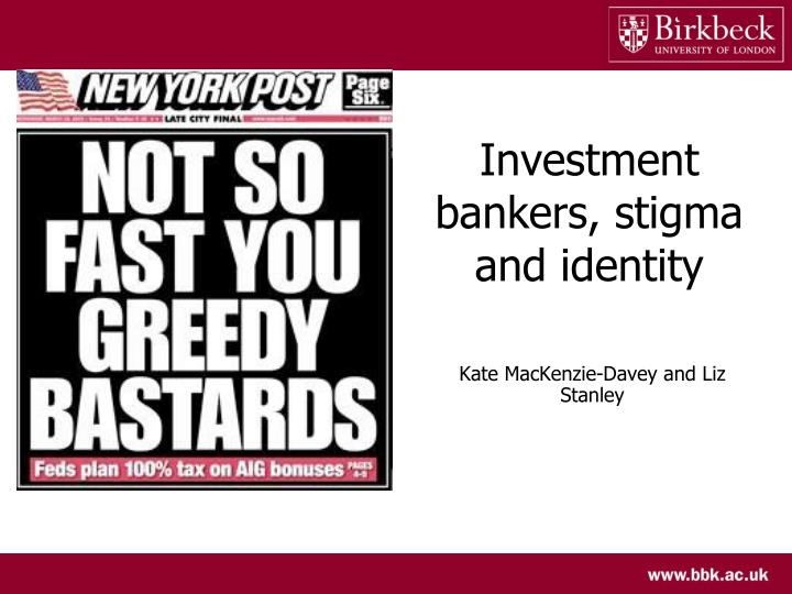 Investment bankers, stigma and identity