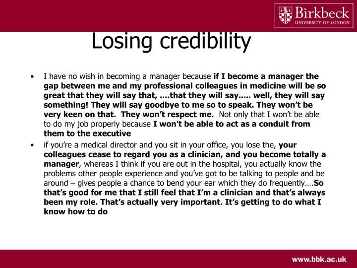 Losing credibility
