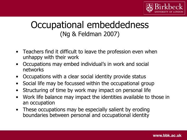 Occupational embeddedness