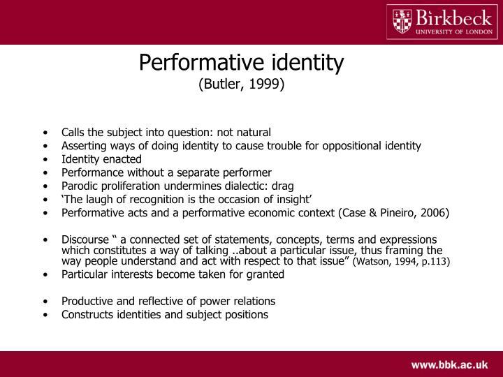 Performative identity