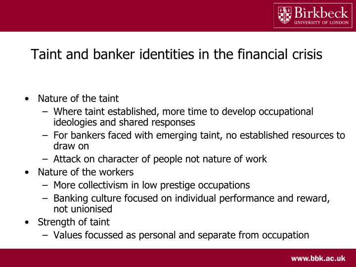 Taint and banker identities in the financial crisis