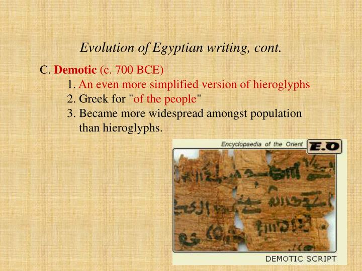 Evolution of Egyptian writing, cont.