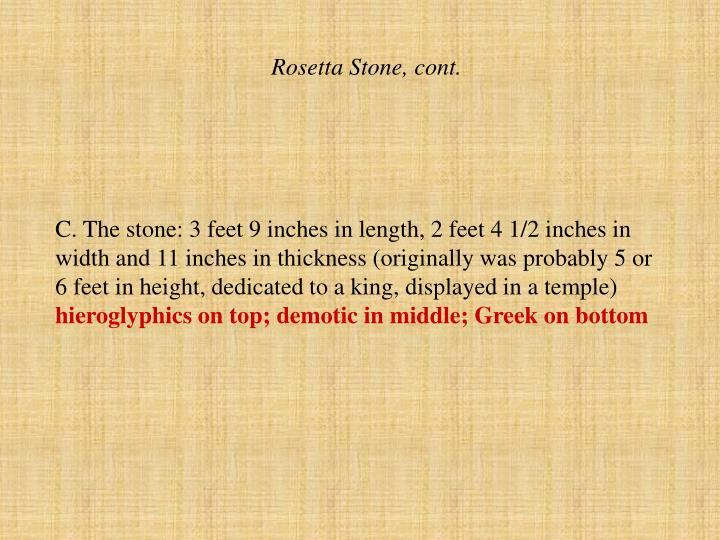 Rosetta Stone, cont.