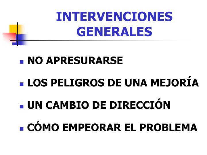INTERVENCIONES GENERALES
