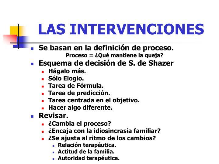 LAS INTERVENCIONES