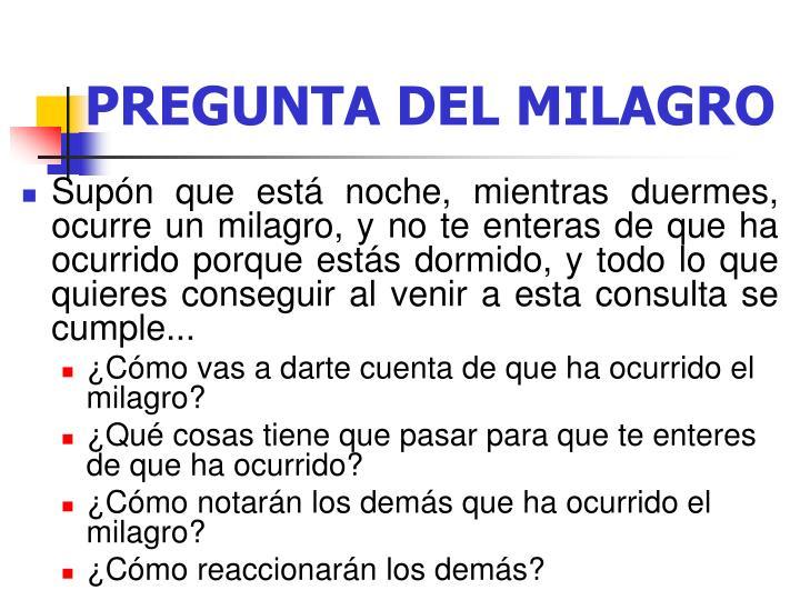 PREGUNTA DEL MILAGRO