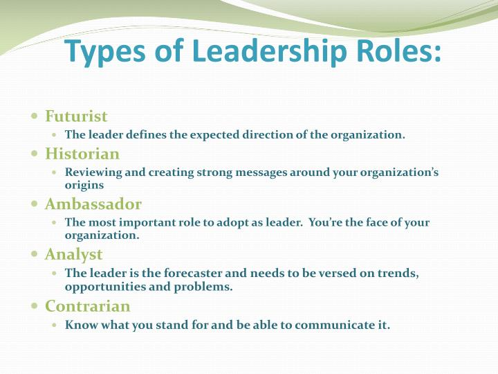 Types of Leadership Roles: