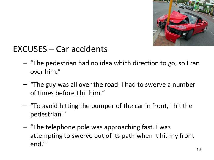 EXCUSES – Car accidents