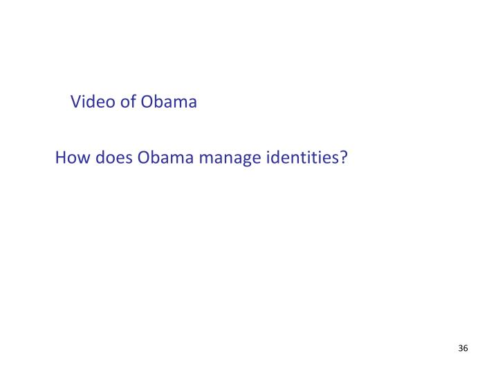 Video of Obama