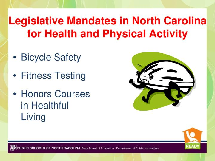 Legislative Mandates in North Carolina for Health and Physical Activity