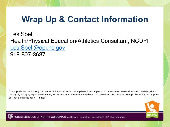 Wrap Up & Contact Information