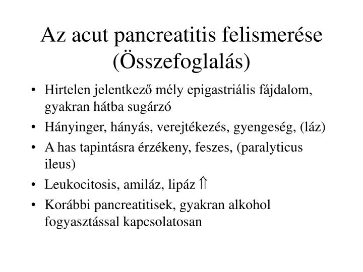 Az acut pancreatitis felismerése