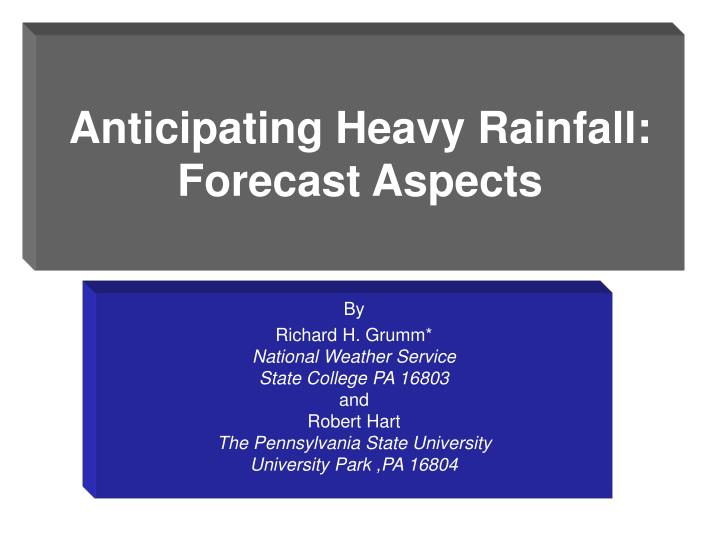 Anticipating heavy rainfall forecast aspects