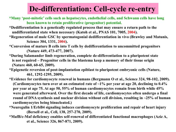 De-differentiation: Cell-cycle re-entry