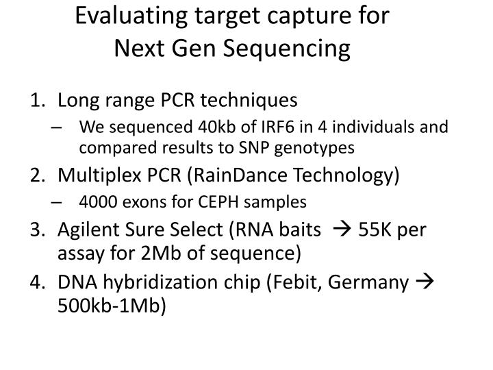 Evaluating target capture for Next Gen Sequencing